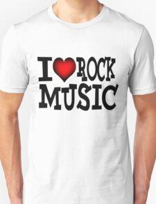 I love rock music T-Shirt