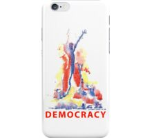 democracy iPhone Case/Skin