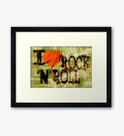 I love Rock 'N' Roll Framed Print