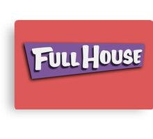 Full House Logo Canvas Print