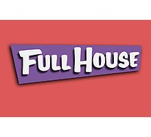 Full House Logo Photographic Print