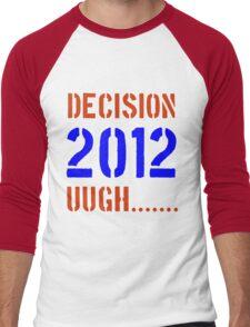 Decision 2012 Men's Baseball ¾ T-Shirt