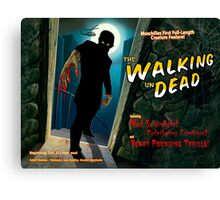 The Walking un Dead Canvas Print