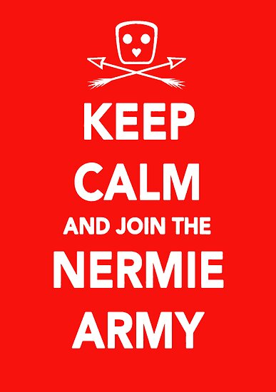 Keep Calm & Join The Nermie Army by Dsavage94
