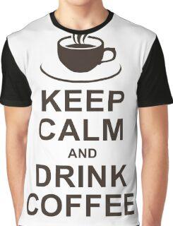 Keep Calm, Drink Coffee Graphic T-Shirt