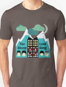 Ten Storey Love Song - Moz Designs T-Shirt