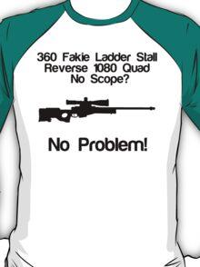 No Scope? No Problem! T-Shirt