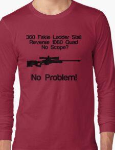 No Scope? No Problem! Long Sleeve T-Shirt