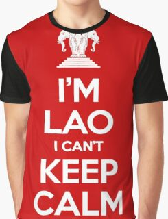 I'm Lao I Can't Keep Calm Graphic T-Shirt