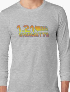 1 21 Gigawatts Back to The Future Long Sleeve T-Shirt