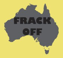 FRACK OFF - keep your dirty hands off our land Kids Clothes