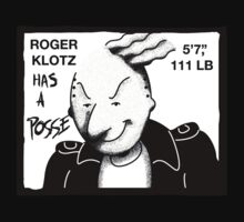 roger klotz has a posse. by Dann Matthews