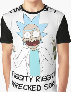 Time to get riggity riggity wrecked son Graphic T-Shirt