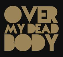 Over My Dead Body by Yohann Paranavitana