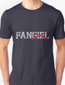 Not a Fangirl T-Shirt