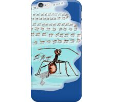 ANT PIONEER IS HERE iPhone Case/Skin