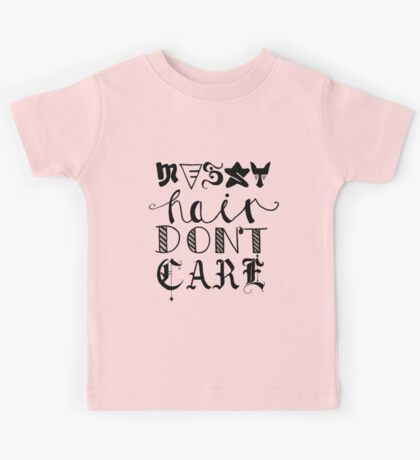 Messy Hair Don't Care Kids Tee