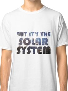 But it's the Solar System Classic T-Shirt