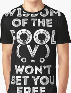 the wisdom of the fool (black) Graphic T-Shirt