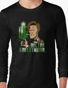 Doctor Greenthumb Long Sleeve T-Shirt