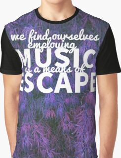 Escape by Music Graphic T-Shirt