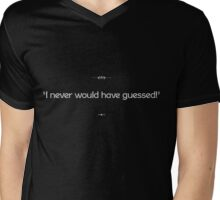 """I never would have guessed!"" Mens V-Neck T-Shirt"
