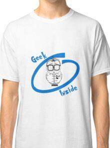 Geek Inside  Classic T-Shirt