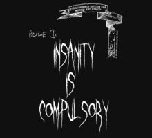 deadbunneh asylum - insanity is compulsory by Dave Brogden