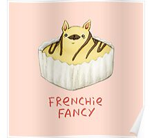 Frenchie Fancy Poster