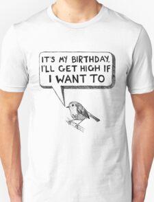 High as a Bird T-Shirt