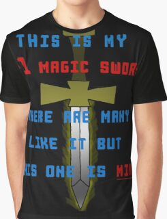 This is my +1 magic sword.  Graphic T-Shirt