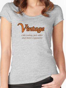 Vintage - Like today, just older and more expensive Women's Fitted Scoop T-Shirt