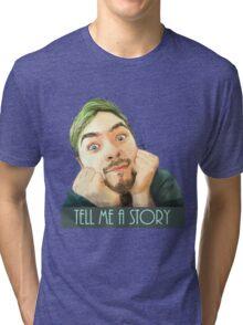 Tell me a story Tri-blend T-Shirt