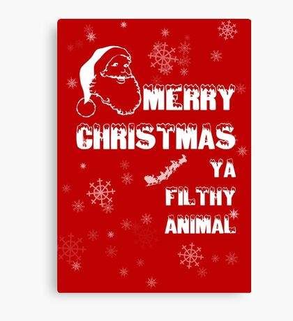 Funny Merry Christmas Filthy Animal Canvas Print