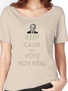 KEEP CALM AND VOTE RON PAUL Women's Relaxed Fit T-Shirt