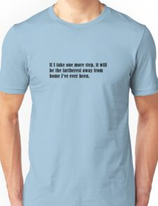 One more step Unisex T-Shirt
