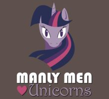 Manly Men Love Unicorns by Pluckyninja