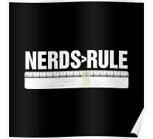 Nerds>Rule Poster