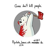 guns don't kill people - blood Photographic Print
