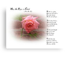 When the Rose is Faded Canvas Print
