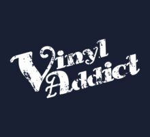 Vinyl Addicted (text) by modernistdesign
