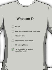 What am I T-Shirt