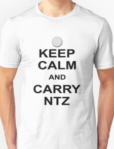 Keep Calm And Carry Ntz T-Shirt