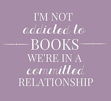 Addicted to Books (lavender request) by bookscupcakes