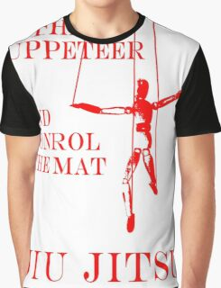 Be the Puppeteer and Control the Mat Jiu Jitsu Red Graphic T-Shirt