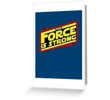 The force is strong... Retro Empire Edition Greeting Card