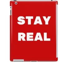 STAY REAL (RED) iPad Case/Skin