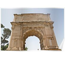 Italy, Rome, Arch of Titus, (Titus gate or Arcus Titi) – the conquering of Jerusalem. Poster