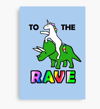 To The Rave! (Unicorn Riding Triceratops) Canvas Print
