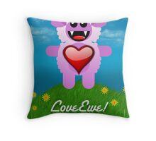 LOVE EWE! Throw Pillow